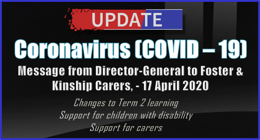 Latest COVID-19 update from Child Safety Director General